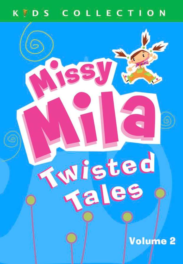 Missy Mila Twisted Tales Volume 2