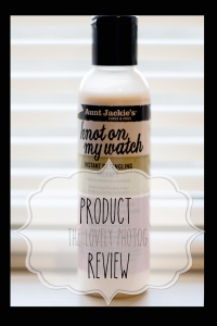 Aunt-Jackie's-Knot-On-My-Watch-Product-Review-The-Lovely-Photog-Natural-Hair-Care